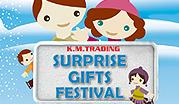 Surprise Gifts at K.M. Trading